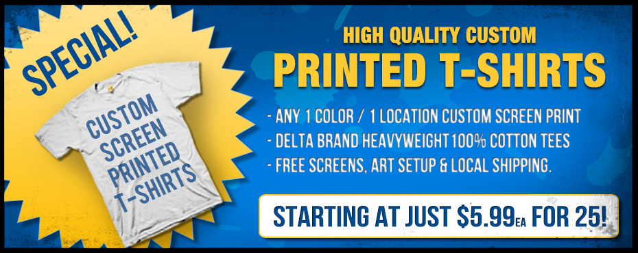 Custom T-Shirt Printing Specials | 2K Printing & Promotions