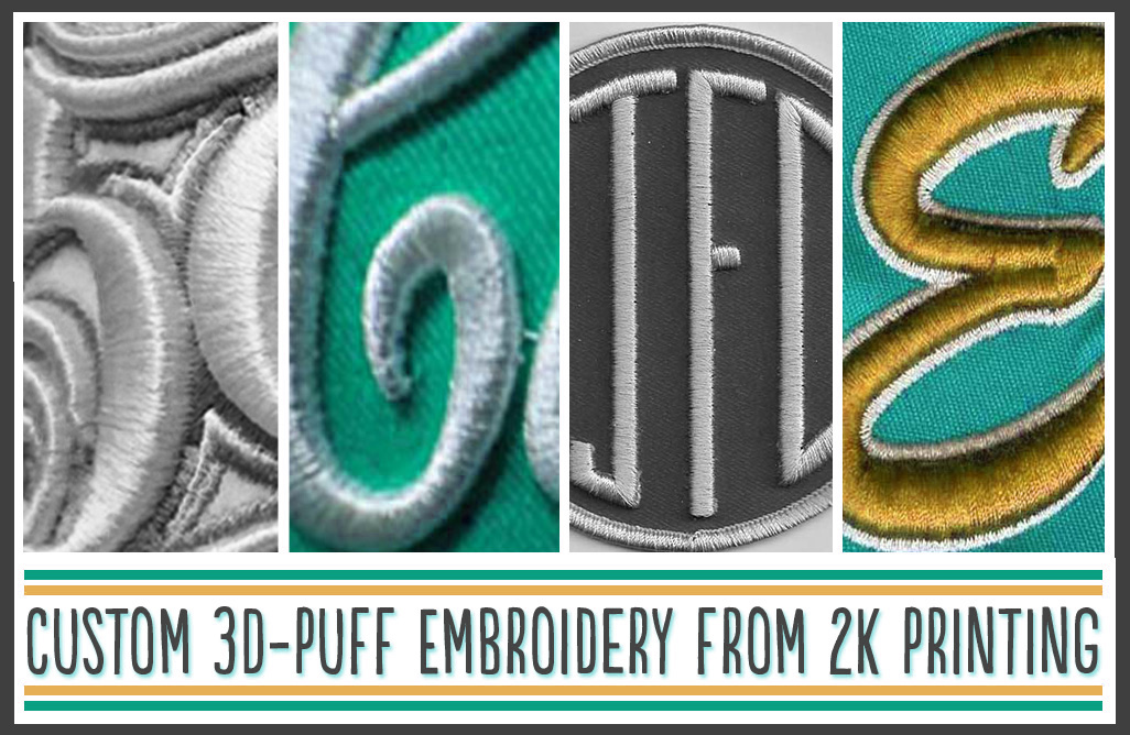 What is d puff embroidery k printing promotions