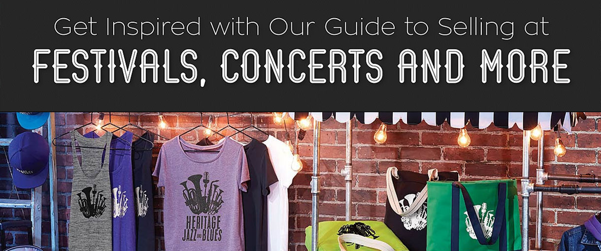 2019 Festival, Event, and Concert Custom Apparel and